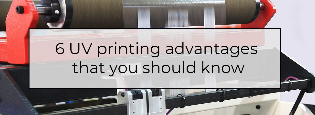 uv printing advantages