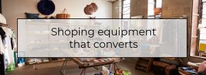 shopping equipment that converts